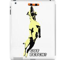 Got Fetch? iPad Case/Skin