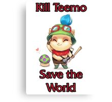Kill Teemo Canvas Print