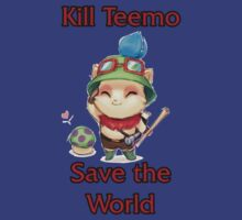 Kill Teemo by AsunaYuuki