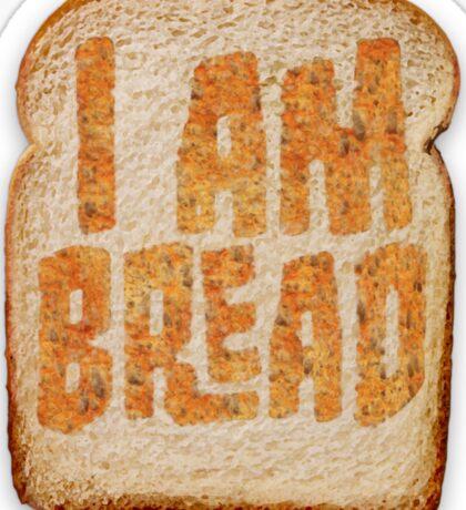 I am Bread 'Toast' logo - Official Merchandise Sticker