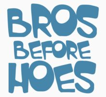 BROS before HOES in blue by jazzydevil
