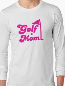 GOLF mom with flag and golf ball Long Sleeve T-Shirt