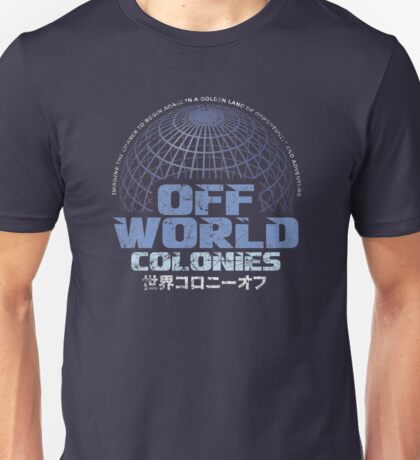 Off World Colonies Unisex T-Shirt