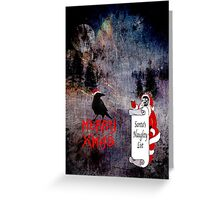 Merry Xmas - Santa's Naughty List Greeting Card
