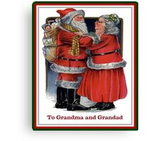 To Grandma and Granded Mr and Mrs Claus Christmas Card Canvas Print
