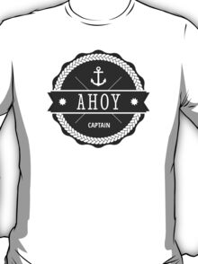 AHOY Captain Badge with anchor T-Shirt