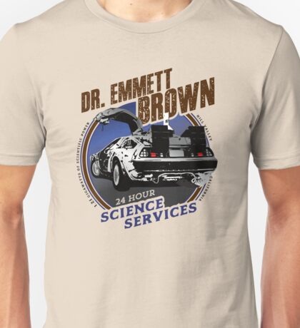 Dr. Emmett Brown Science Services Unisex T-Shirt