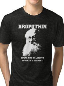 Kropotkin - Poverty is Slavery Tri-blend T-Shirt