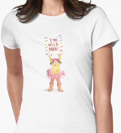 I am With Her! Womens Fitted T-Shirt