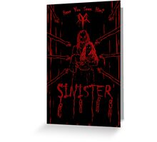 (Even More) Sinister Greeting Card