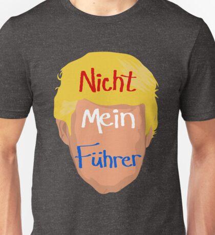 Nicht Mein Fuhrer Unisex T-Shirt