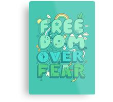 Freedom Over Fear Metal Print