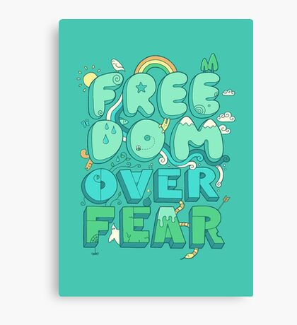 Freedom Over Fear Canvas Print