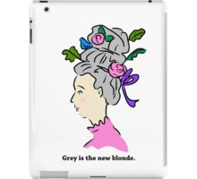Grey Hair is the New Blonde iPad Case/Skin
