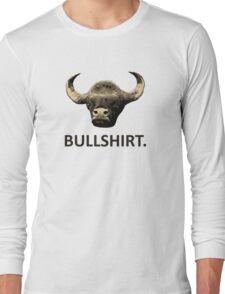 I Call Bull Shirt Long Sleeve T-Shirt