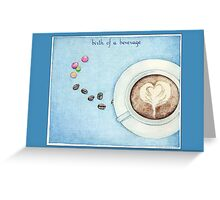 Birth of a Beverage in Blue Greeting Card