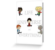 Life, Universe and Everything Greeting Card
