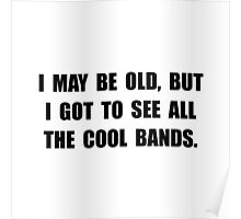 Old See Cool Bands Poster