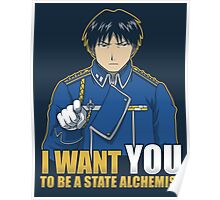 I Want You to be a State Alchemist Poster
