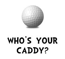 Who's Golf Caddy by TheBestStore