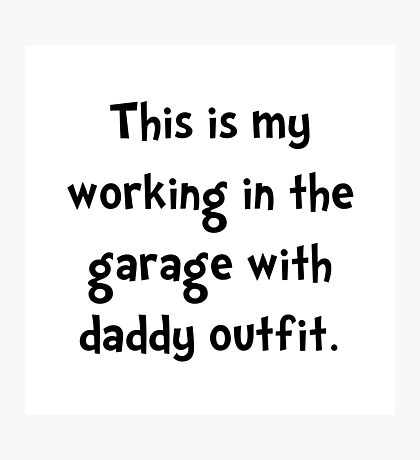 Working Daddy Garage Photographic Print