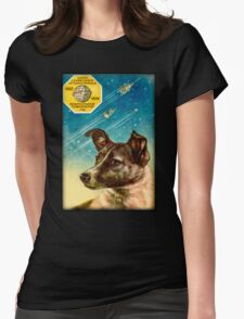 Laika the Sputnik 2 Russian Space Dog! Womens Fitted T-Shirt