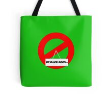 Be Back Ghost Tote Bag