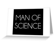 Man Of Science Greeting Card