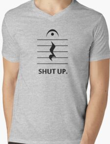 Shut Up by Music Notation Mens V-Neck T-Shirt