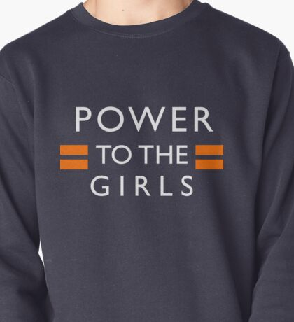 Power To The Girls Pullover