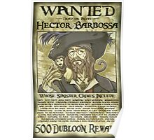WANTED - Hector Barbossa Poster