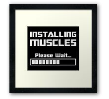 Installing Muscles Please Wait Loading Bar Framed Print
