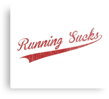 Running Sucks Metal Print