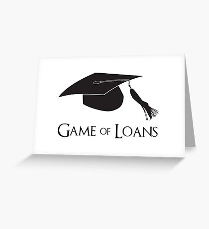 Game of College Graduation Loans Greeting Card
