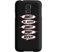 Janet! Dr. Scott! Janet! Brad! Rocky! Samsung Galaxy Case/Skin