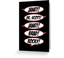 Janet! Dr. Scott! Janet! Brad! Rocky! Greeting Card
