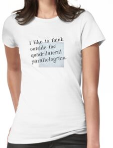 I Like To Think Outside The Box Womens Fitted T-Shirt