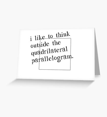 I Like To Think Outside The Box Greeting Card