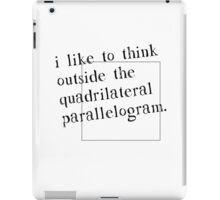 I Like To Think Outside The Box iPad Case/Skin