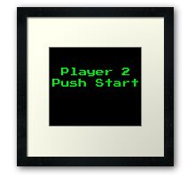 Player 2 Push Start Framed Print