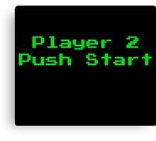 Player 2 Push Start Canvas Print