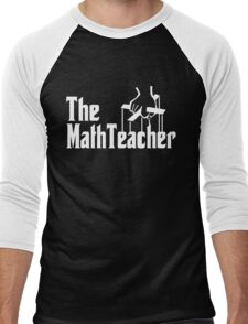The Math Teacher Men's Baseball ¾ T-Shirt