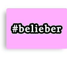 Belieber - Hashtag - Black & White Canvas Print