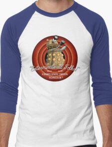 Exterminate All Folks! Men's Baseball ¾ T-Shirt