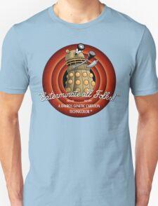 Exterminate All Folks! Unisex T-Shirt