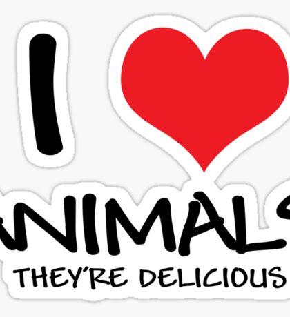 I love animals (they're delicious) Sticker