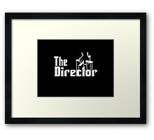 The Director Framed Print