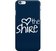 Love The Shire iPhone Case/Skin