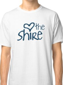 Love The Shire  Classic T-Shirt