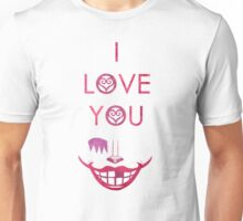 I Love You Unisex T-Shirt
